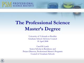 The Professional Science Master's Degree