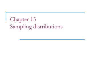 Chapter 13 Sampling distributions