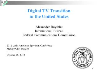 Digital TV Transition in the United States Alexander Roytblat