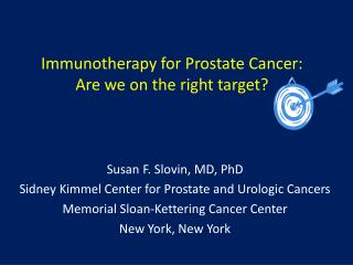 Immunotherapy for Prostate Cancer: Are we on the right target?