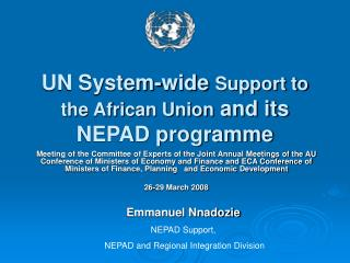 UN System-wide  Support to the African Union  and its NEPAD programme