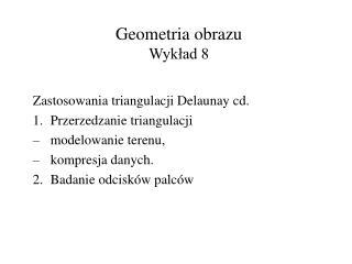 Geometria obrazu Wyk?ad 8