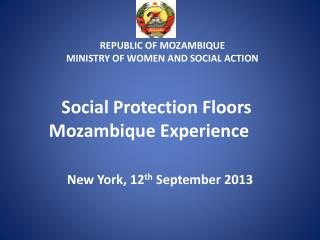 Social Protection Floors   Mozambique Experience