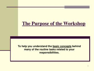 The Purpose of the Workshop