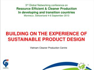 BUILDING ON THE EXPERIENCE OF SUSTAINABLE PRODUCT DESIGN