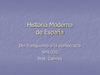 Historia Moderna de Espa�a