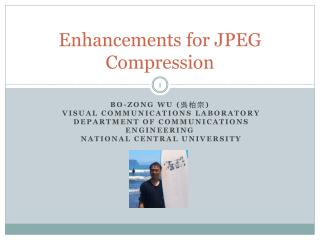 Enhancements for  JPEG Compression