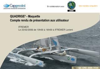 QUADRIGE² - Maquette Compte rendu de présentation aux utilisateur