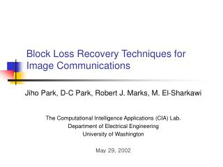 Block Loss Recovery Techniques for Image Communications