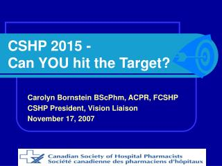 CSHP 2015 -  Can YOU hit the Target?
