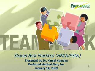 Shared Best Practices (HMOs/PSNs)
