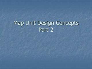 Map Unit Design Concepts Part 2