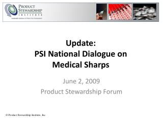 Update: PSI National Dialogue on  Medical Sharps