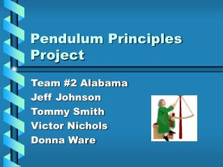 Pendulum Principles Project