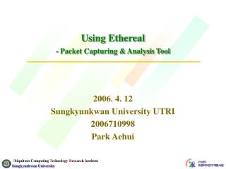 Using Ethereal  - Packet Capturing & Analysis Tool