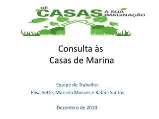 Consulta �s  Casas de Marina