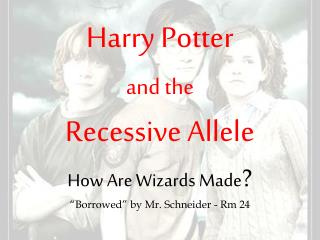 Harry Potter Genetics Powerpoint - Fun