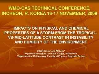 WMO-CAS TECHNICAL CONFERENCE, INCHEON, R. KOREA 16-17 NOVEMBER, 2009