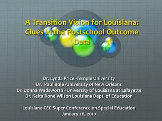 A Transition Vision for Louisiana:  Clues in the Postschool Outcome Data