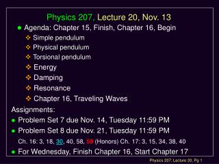 Physics 207, Lecture 20, Nov. 13