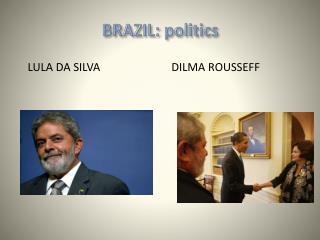 BRAZIL:  politics
