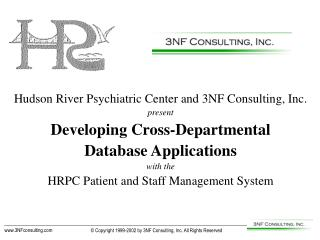 Hudson River Psychiatric Center and 3NF Consulting, Inc. present Developing Cross-Departmental