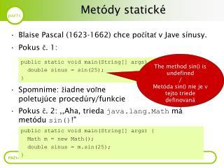Metódy statické