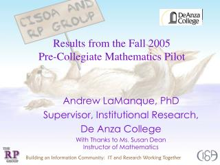 Results from the Fall 2005  Pre-Collegiate Mathematics Pilot