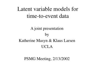Latent variable models for  time-to-event data