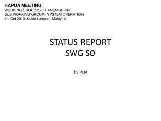 STATUS REPORT SWG SO by PLN
