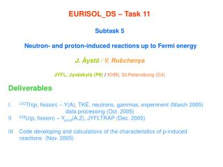 EURISOL_DS – Task 11 Subtask 5    Neutron- and proton-induced reactions up to Fermi energy