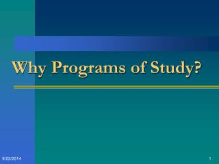 Why Programs of Study?