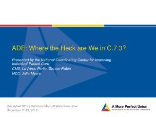 ADE: Where the Heck are We in C.7.3?