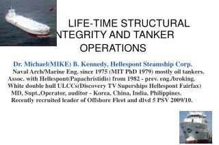 LIFE-TIME STRUCTURAL                INTEGRITY AND TANKER      OPERATIONS
