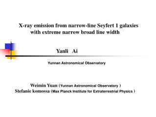X-ray emission from narrow-line Seyfert 1 galaxies with extreme narrow broad line width Yanli   Ai