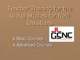 Teacher Training for the Group Studies for New Christians