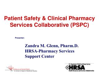 Patient Safety & Clinical Pharmacy Services Collaborative (PSPC)