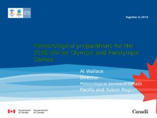 Meteorological preparations for the 2010 Winter Olympic and Paralympic Games: