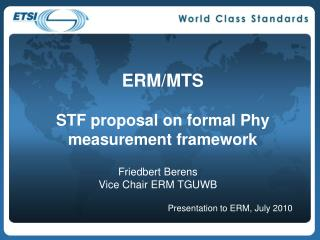 ERM/MTS  STF proposal on formal Phy measurement framework
