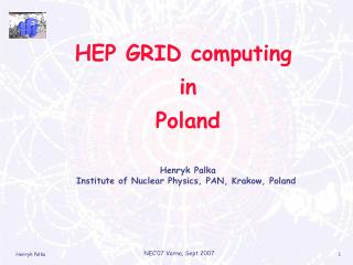 HEP GRID computing  in  Poland