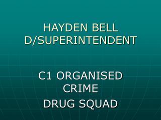 HAYDEN BELL D/SUPERINTENDENT