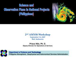 2 nd  AMY08 Workshop September 3-4, 2007 Bali, Indonesia