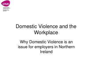 Domestic Violence and the Workplace