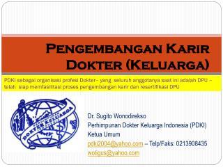 Pengembangan Karir  Dokter (Keluarga)