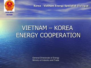 VIETNAM – KOREA  ENERGY COOPERATION