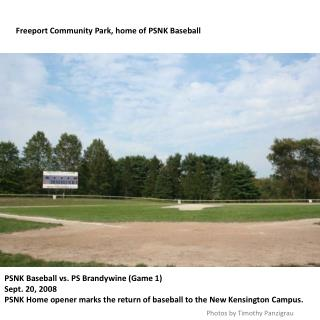 Freeport Community Park, home of PSNK Baseball