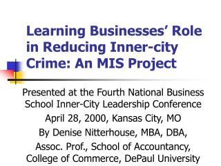 Learning Businesses' Role in Reducing Inner-city Crime: An MIS Project