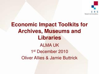 Economic Impact Toolkits for Archives, Museums and Libraries