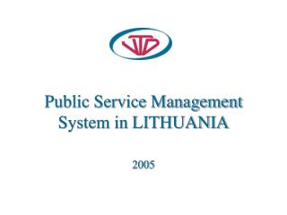 Public Service Management System in LITHUANIA