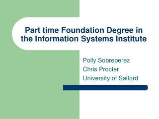 Part time Foundation Degree in the Information Systems Institute